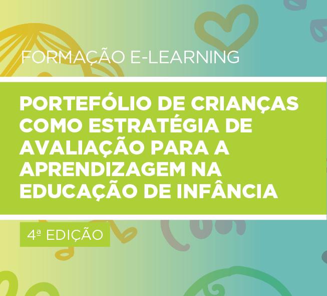 Portefólio de Crianças como Estratégia de Avaliação para a Aprendizagem na Educação de Infância 4ª EDIÇÃO