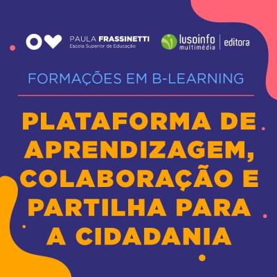 Plataforma de Aprendizagem. Colaboração e Partilha para a Cidadania