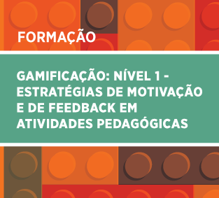 Gamificação: Nível 1  Estratégias de Motivação e de feedback em atividades pedagógicas