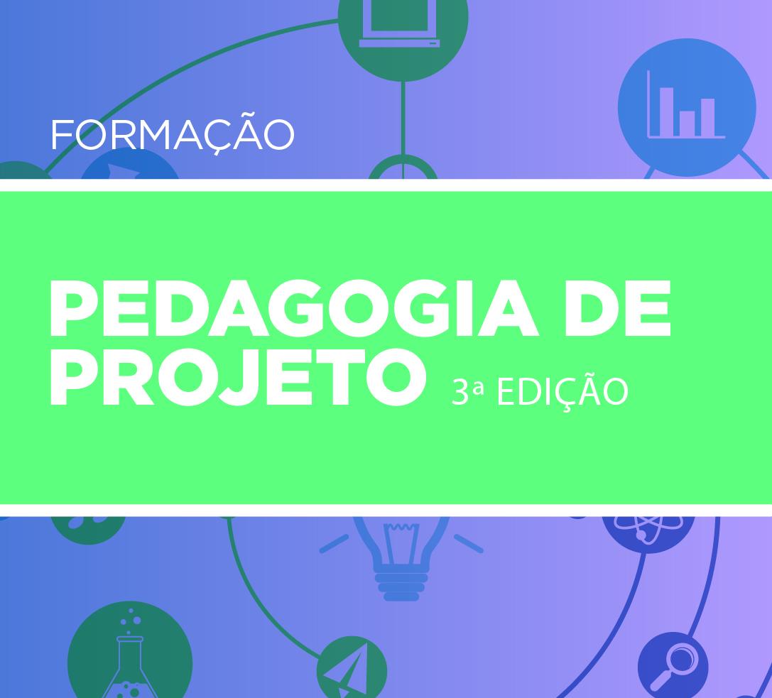 Pedagogia de Projeto 3ª Edição