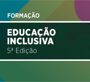 Educação Inclusiva 5.ª Edição