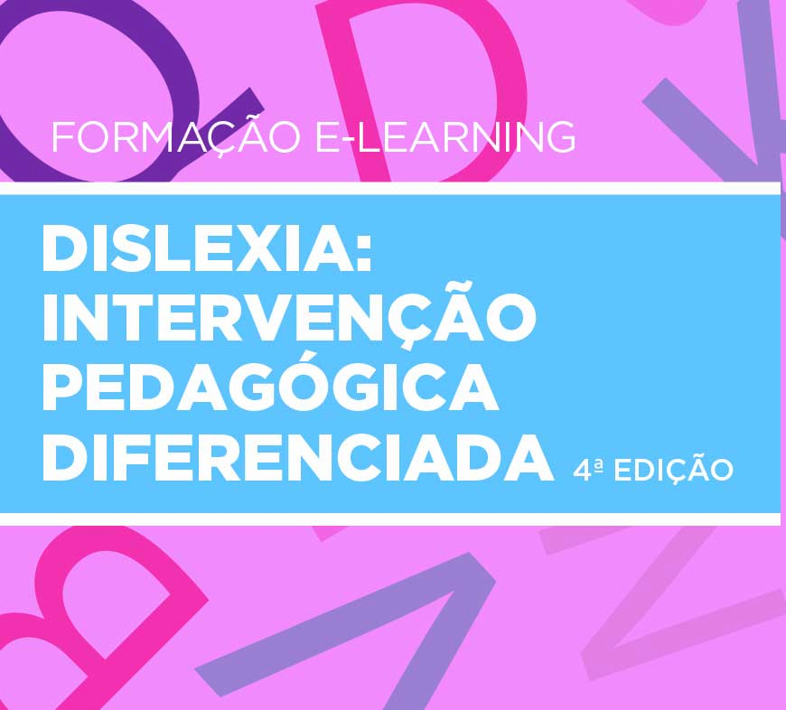 DISLEXIA:  Intervenção Pedagógica  Diferenciada 4ª Edição